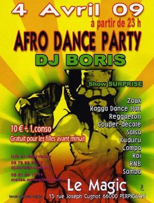 Afro Dance PArty wtih Dj Boris @ Le Magic - Coupe Decale, Compa, Rai, Ragga, Dancehall