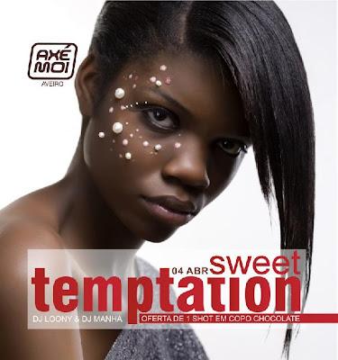 Axe Moi - Aveiro apresenta Sweet Temptation