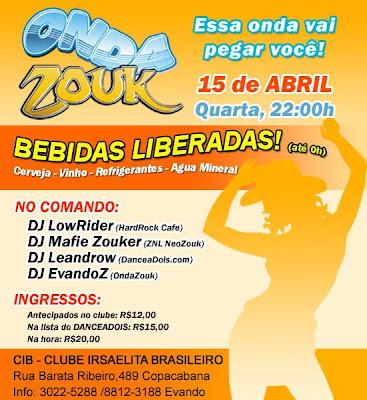 Onda Zouk com Djs Low Rider, Mafie Zouker, Dj Leandrow e Dj Evando - Club Israelita Brasileiro