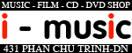 I-MUSIC CD SHOP 431 PHAN CHU TRINH - DA NANG