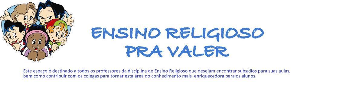 ENSINO RELIGIOSO PRA VALER