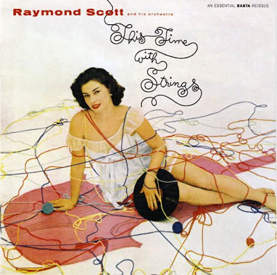 This Time With Strings dans 05. Raymond Scott TTWS+CD