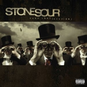 Stone Sour - Come What (ever) May Capa