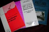 Alguns trabalhos etnográficos meus sobre Folclore