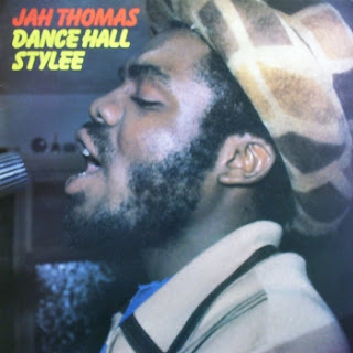 Jah Thomas Dance Hall Stylee