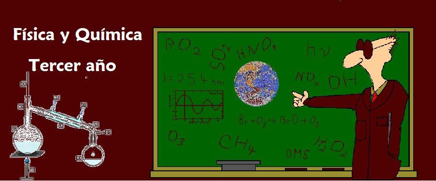 Física y Química - 3er. año