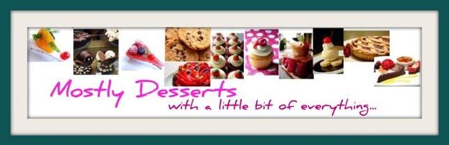 Mostly Desserts