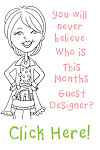 Guest Designer Of The Month...