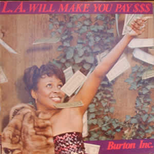 LP BURTON INC. l.a. will make you pay (1978) (only for enchange)
