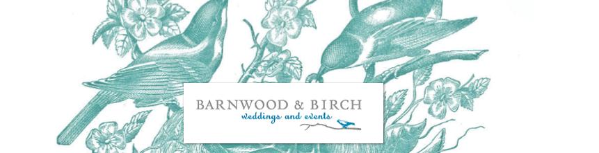 Barnwood & Birch