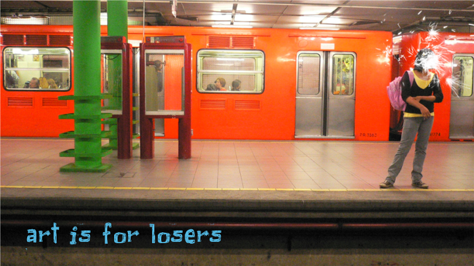 art is for losers