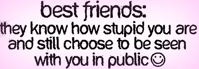 friendship quotes for facebook pictures. friendship quotes for facebook status. BEST FRIEND FACEBOOK STATUS