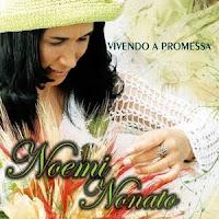 Noemi Nonato - Vivendo a Promessa 2007