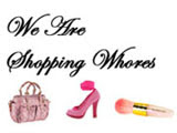 Weareshoppingwhores