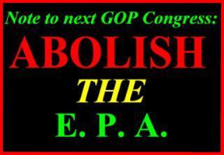 discussing eliminating epa sir kill guys hate warmer fanatics defund the EPA