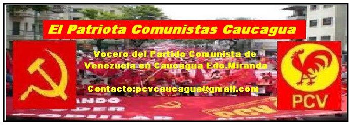 El Patriota Comunistas Caucagua