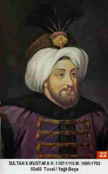 22- II. Mustafa (1695–1703)Mustafa2