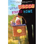 Read the Book: This Little Mommy Stayed Home