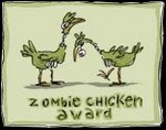 The Zombie Chicken Award!