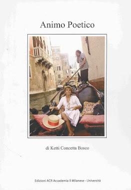 ANIMO POETICO di Ketti Concetta BOSCO