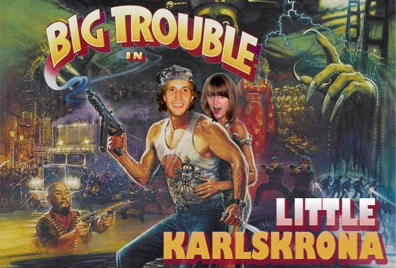 big trouble in little karlskrona