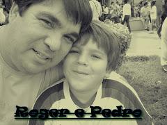 Roger...e ...Pedro