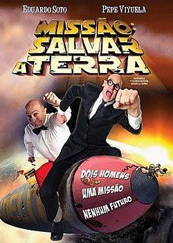 Assistir Filme Online – MISSÃO SALVAR A TERRA-COMÉDIA-DUBLADO-2009