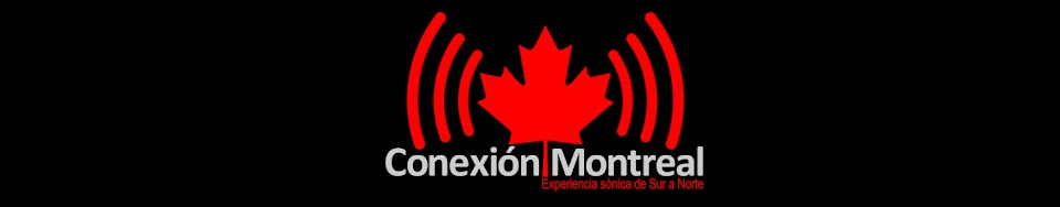 CONEXION MONTREAL