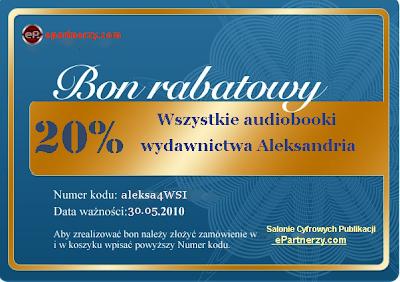 audiobooki wydawnictwa Aleksandria - taniej o 20% - wybierz audiobooka