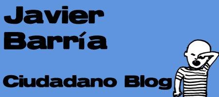 Javier Barría: Ciudadano Blog