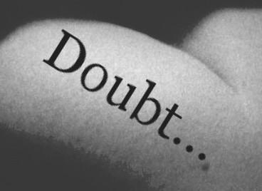 [Doubt]