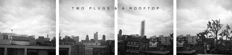 TWO PLUGS AND A ROOFTOP