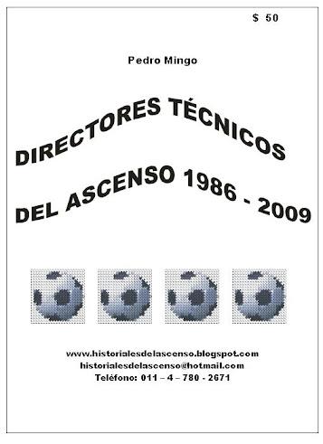 DIRECTORES TÉCNICOS DEL ASCENSO 1986 - 2009