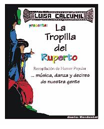 """LA TROPILLA DE RUPERTO"""
