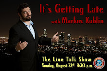 It's Getting Late with Markus Kublin