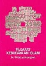 FILSAFAT KEBUDAYAAN ISLAM