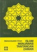 ISLAM MENJAWAB TANTANGAN ZAMAN
