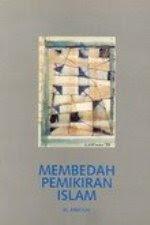 MEMBEDAH PEMIKIRAN ISLAM
