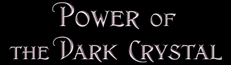 The Power of the Dark Crystal Blog