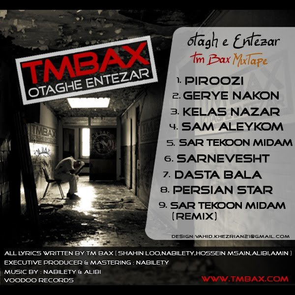 TM BAX – 'Otaghe entezar' (MixTape Download)