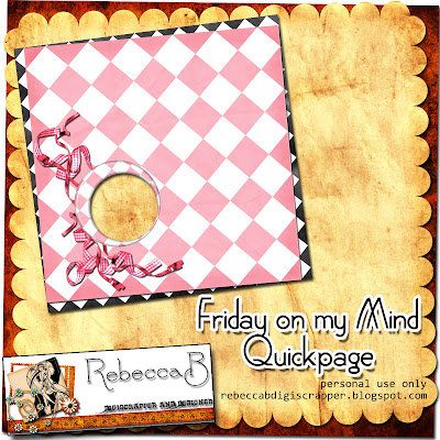 http://rebeccabdigiscrapper.blogspot.com/2009/09/friday-on-my-mind-quickpage-freebie.html