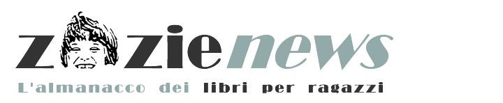 Zazie news -  L'almanacco dei libri per ragazzi
