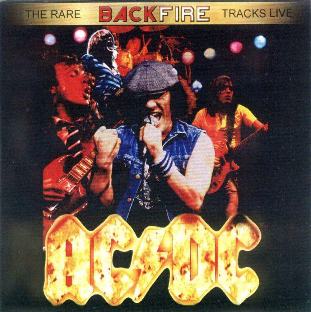 Ac Dc Quot Backfire The Rare Tracks Live Quot Bootleg