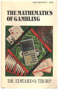 The Mathematics Of Gambling (Edward O. Thorpe)