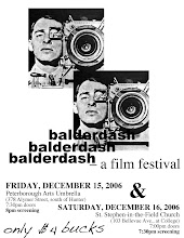 BALDERDASH FILM AND VIDEO FEST 2006