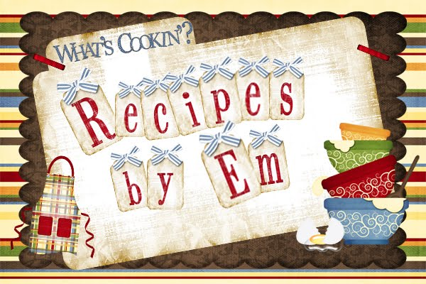 Em's Recipes
