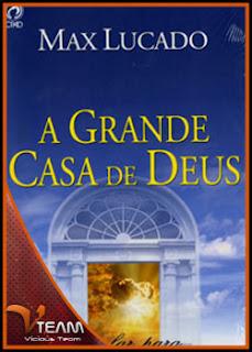 AGrandeCasadeDeusMaxLucadoEbook A Grande Casa de Deus   Max Lucado   Ebook