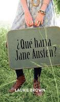 """Novedad: """"¿Qué haría Jane Austen?"""" de Laurie Brown"""