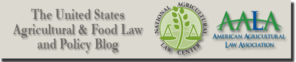The United States Agricultural &amp; Food Law and Policy Blog