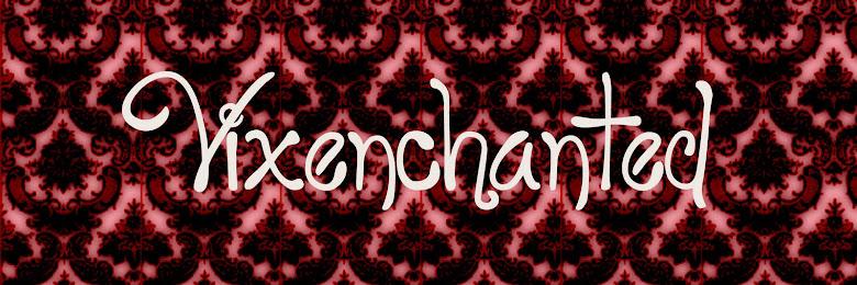 Vixenchanted